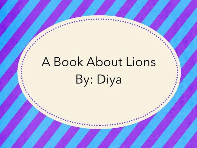 Lions By Diya 2 by Diana Coyne