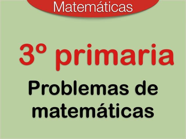 Problemas de Matemáticas 3º Primaria by Elysia Edu