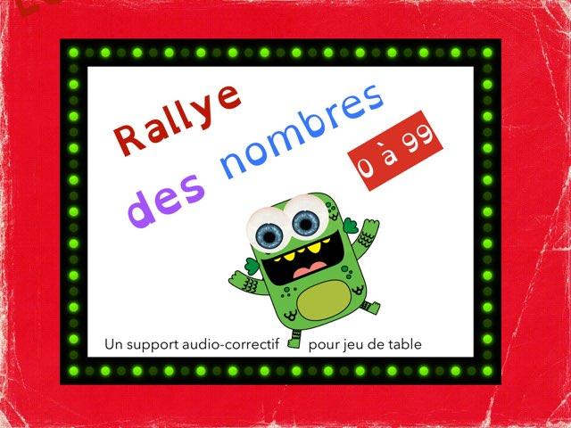 Rallye des nombres 0 à 99 by Sylvianne Parent