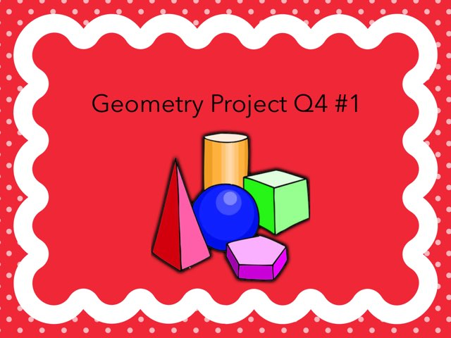 Geometry Project Q4 #1 by Dan Rui Chen