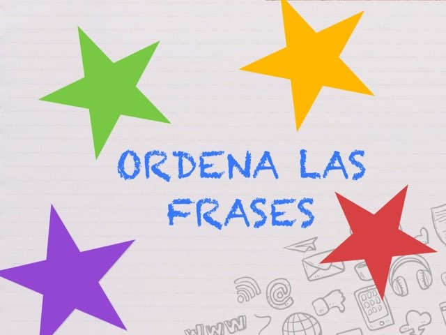 Ordena Las Frases by Romina Dascoli