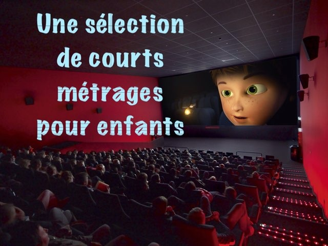 Courts Métrages Pour Enfants by Alice Turpin