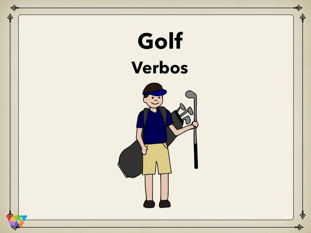 Golf Verbos by Rodica Harvey
