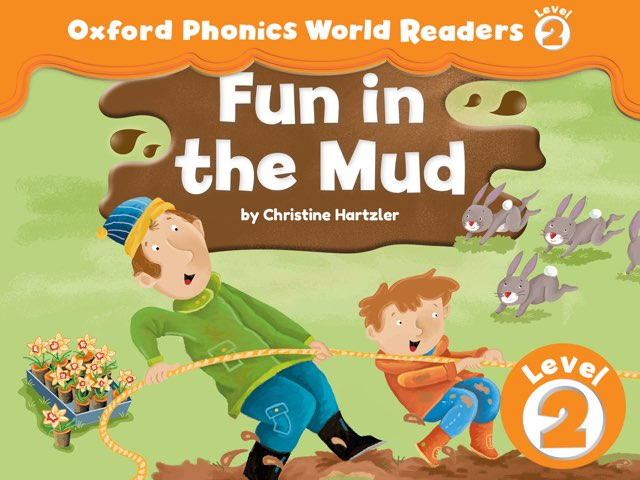 Phonics World Readers 2: Fun in the Mud by Oxford University Press
