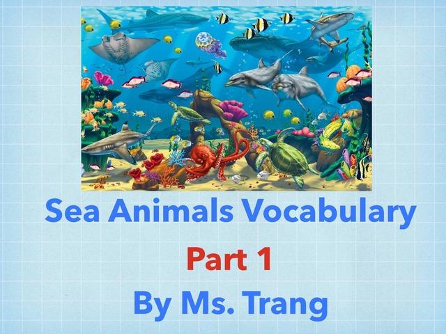 Sea Animal Vocabulary Part 1 by Trang Quỳnh