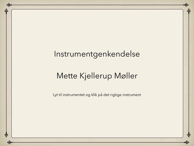 Instrumentgenkendelse by Mette Kjellerup Møller