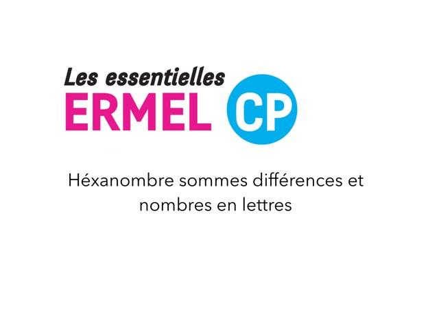 Hexanombre +,- Et Nombres En Lettres - ERMEL Les Essentielles CP by Fabien EMPRIN