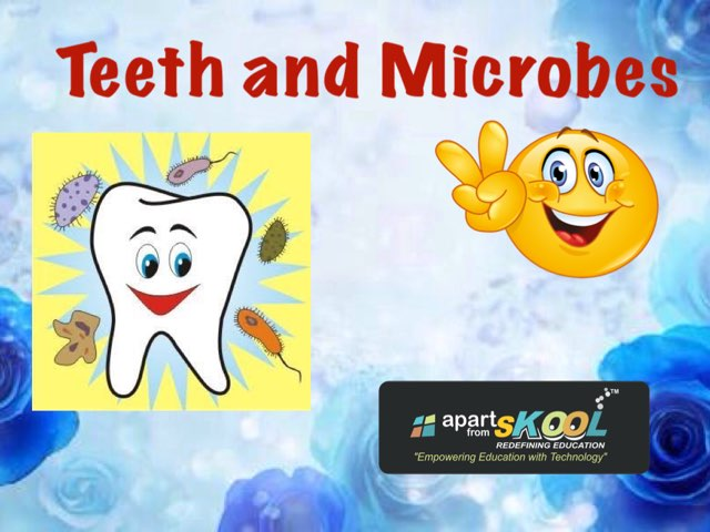Teeth And Microbes by TinyTap creator