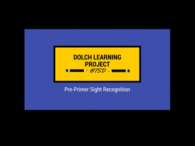 Vocabulary Intro 1: Dolch Pre-Primer by TSD Library