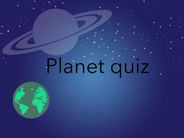 The planet Quiz!!!!! by Elektra Fenech