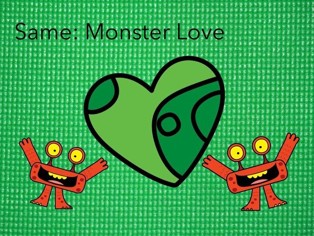 Same:Monster Love by Carol Smith