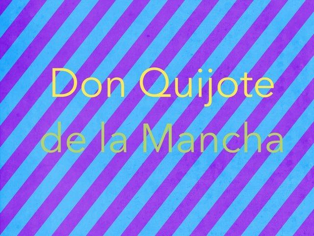 Don Quijote De La Mancha by Lucia Rumbo Lago