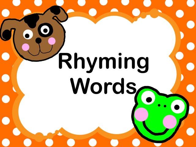Rhyming Words  by Jennifer