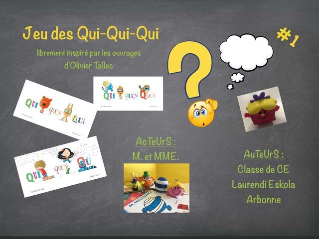 Qui-Qui-Qui #1 by Laurendi Eskola