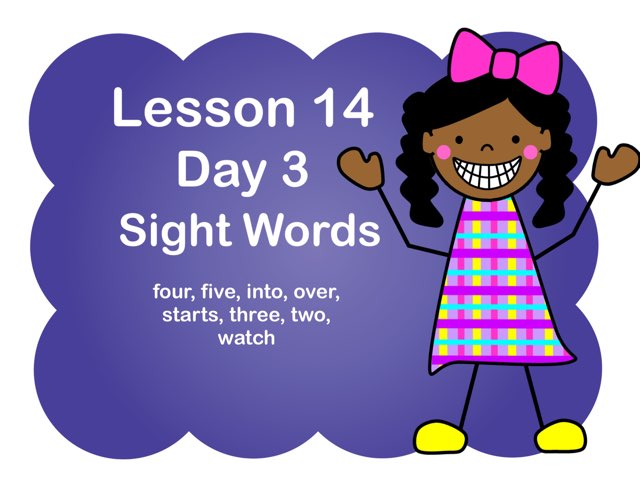 Lesson 14 Sight Words Day 3 by Jennifer