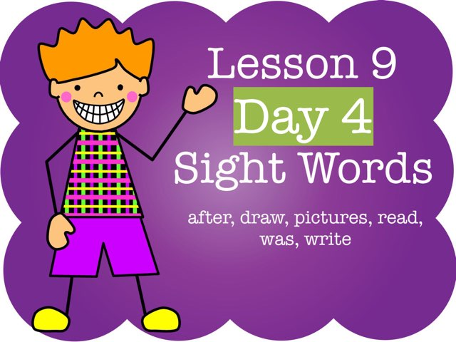 Lesson 9 - Day 4 Sight Words by Jennifer