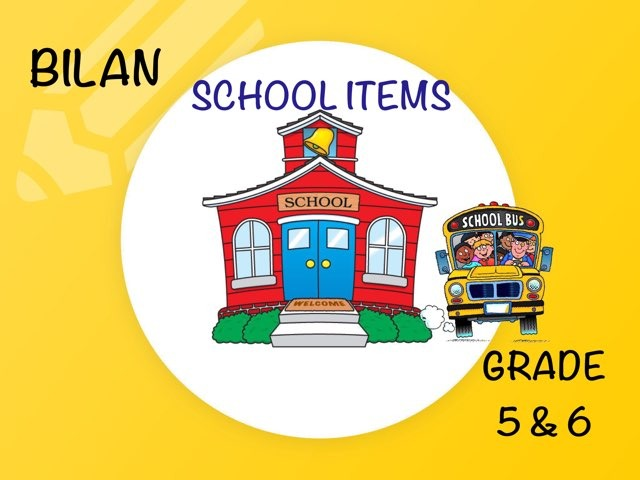 School Items (BILAN) by Laurence Micheletti