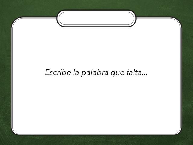 Escribe La Palabra Que Falta by Zoila Masaveu