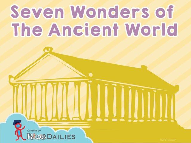 Seven Wonders of the Ancient World by Kids Dailies