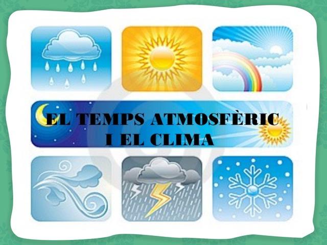 Temps Atmosfèric I Clima  by Cristina García Estruch