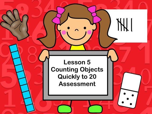 Subitizing Assessment-Lesson 5 by Jennifer