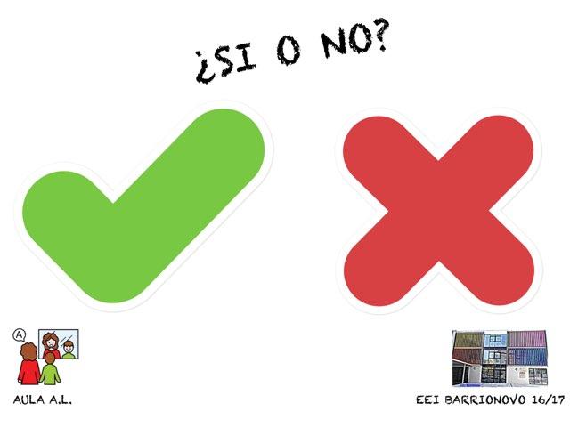 ¿SI O NO? by Aida Muestra A.L.