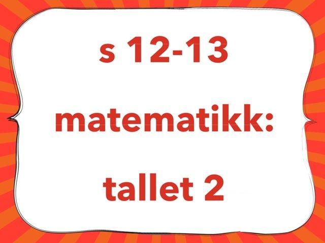 matematikk: tallet 2 by Laksen HarEn