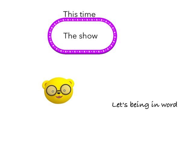 The Show by Idah Rahman
