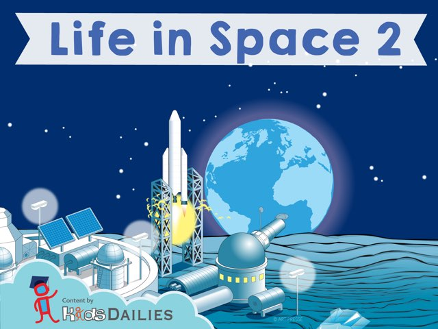 Life in Space II by Kids Dailies