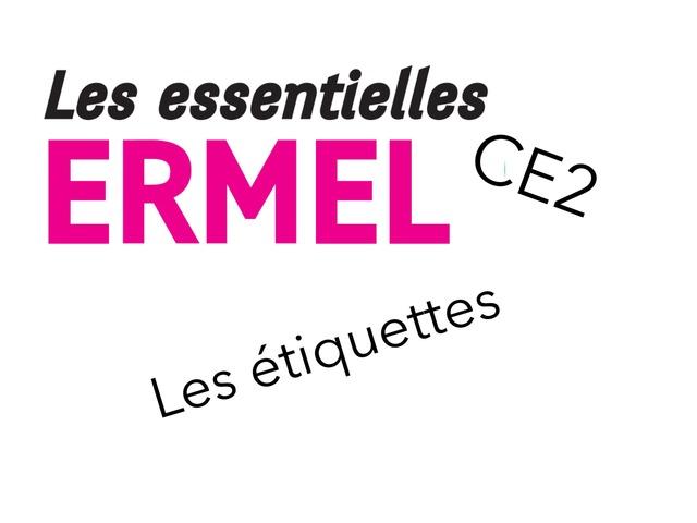 ERMEL Les Essentielles - Les Étiquettes  by Fabien EMPRIN