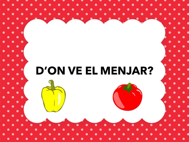 D'ON VE EL MENJAR? by Infantil Infantil Infantil