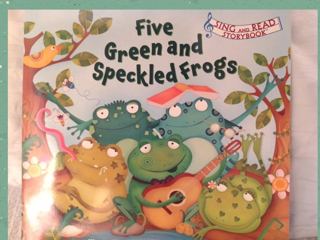 Five Green And Speckled Frogs by Lori Board