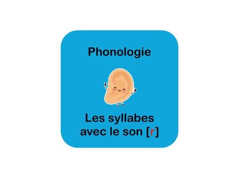Les syllabes avec le son [r] by Olivier Co