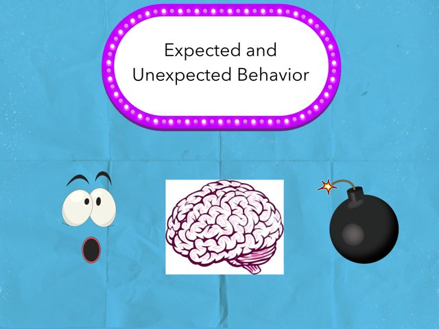 Expected And Unexpected Behavior  by Crystal Udehn