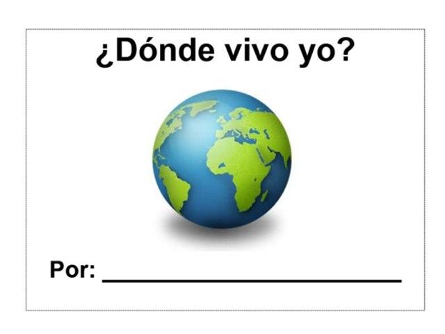 1st Dónde vivo yo  by Allison Shuda