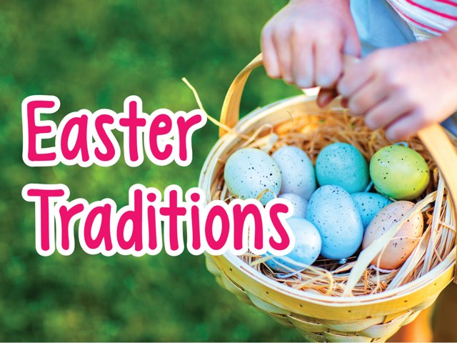 Easter Traditions  by Lily Lamb