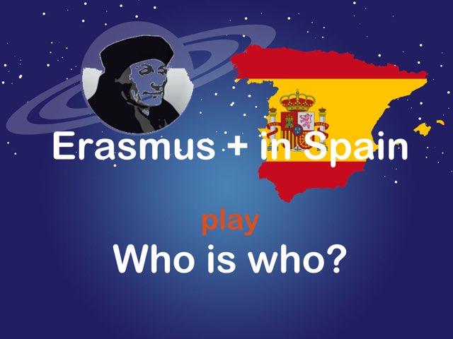 Erasmus+ in Spain Who Is Who? by Caspar Middeldorp
