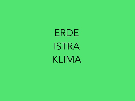ERDE Istra Klima by natasa delac