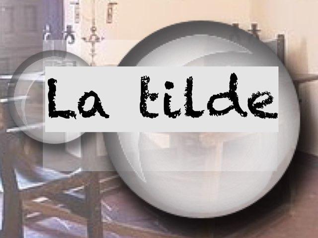 La tilde by Elysia Edu