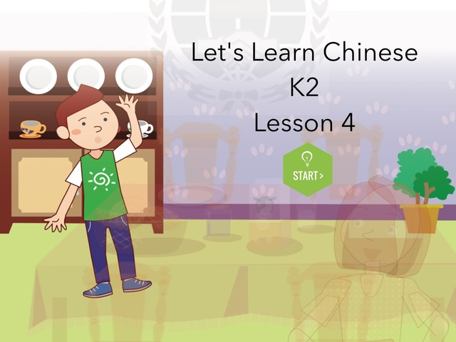 Let's Learn Chinese K2 Lesson 4 by Union Mandarin 克