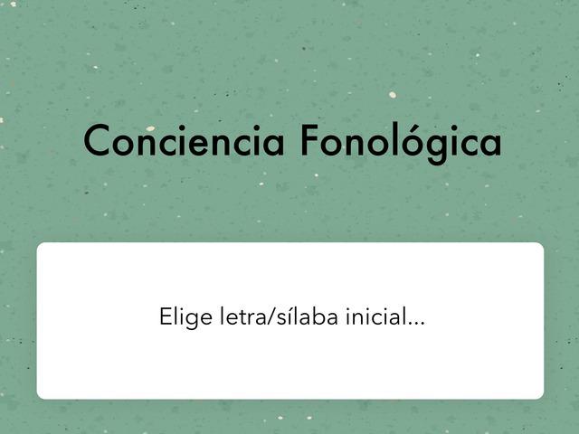 Conciencia Fonológica (Elige letra/sílaba Inicial) by Zoila Masaveu