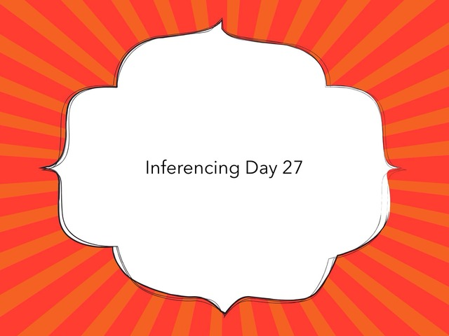 Inferencing Day 27 by Courtney visco