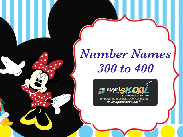 Number Names 300 to 400  by TinyTap creator