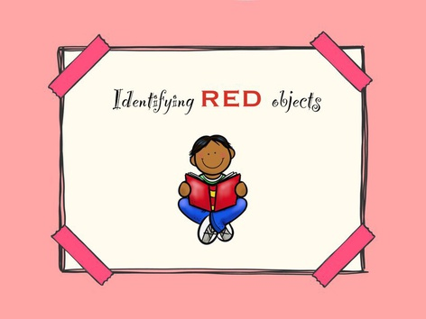 Identifying Red Objects by Michelle Cabalo