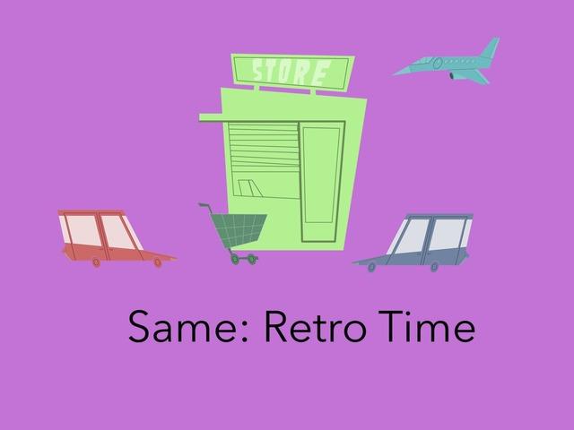 Same: Retro Time by Carol Smith