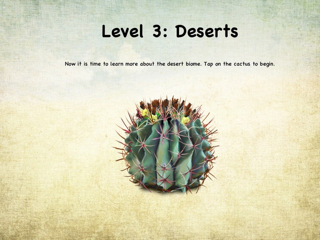 Life In The Biome: Level 3 - Deserts by Natasha Sessoms