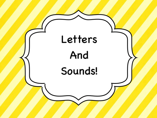 Letters And Sounds! by Michele Karszen