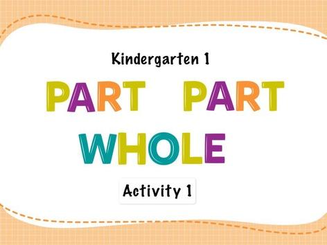 K1 Part-part whole: Activity 1 by Tengku  Sarah