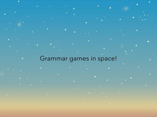 Grammar In Space! by Alison Hills