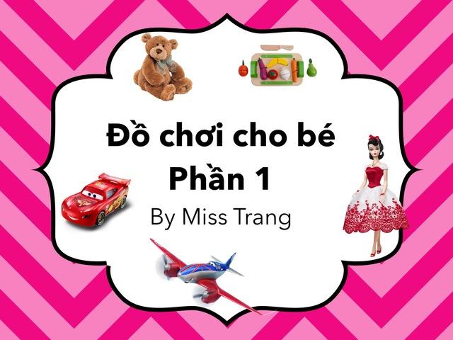 Từ Vựng Đồ Chơi Cho Bé Phần 1 by Trang Quỳnh